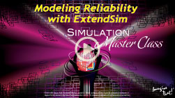Modeling Reliability with ExtendSim